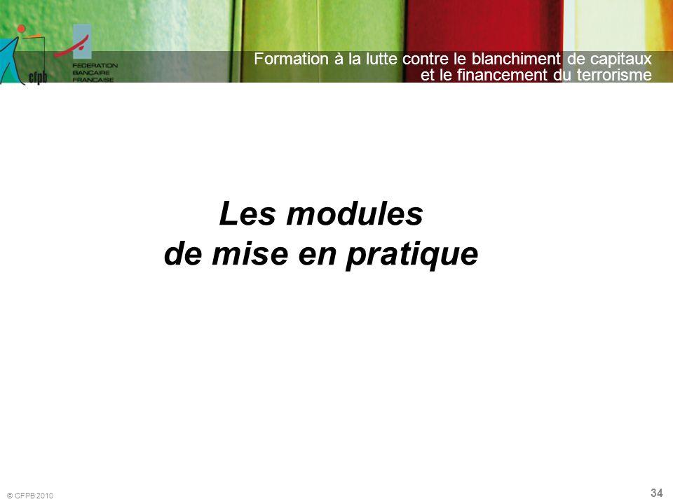 Les modules de mise en pratique