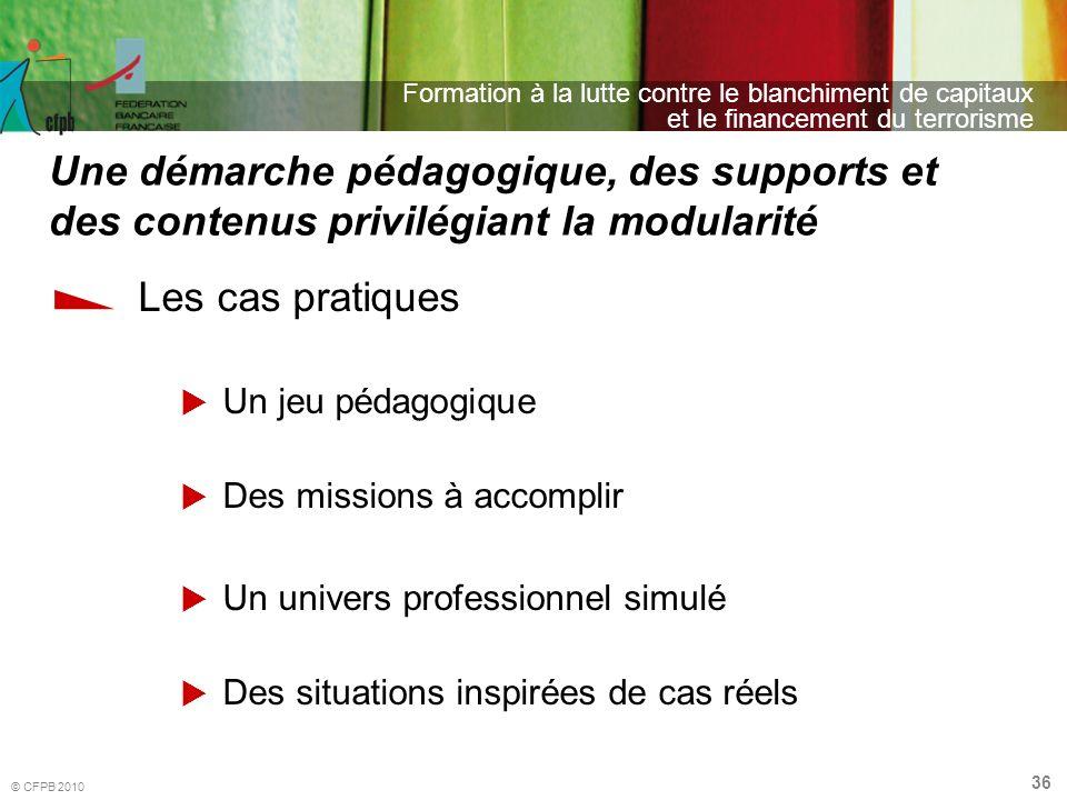 Une démarche pédagogique, des supports et des contenus privilégiant la modularité