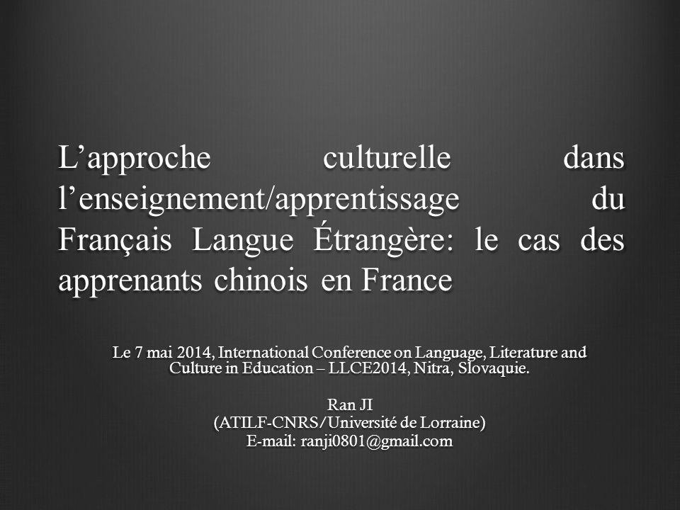 L'approche culturelle dans l'enseignement/apprentissage du Français Langue Étrangère: le cas des apprenants chinois en France