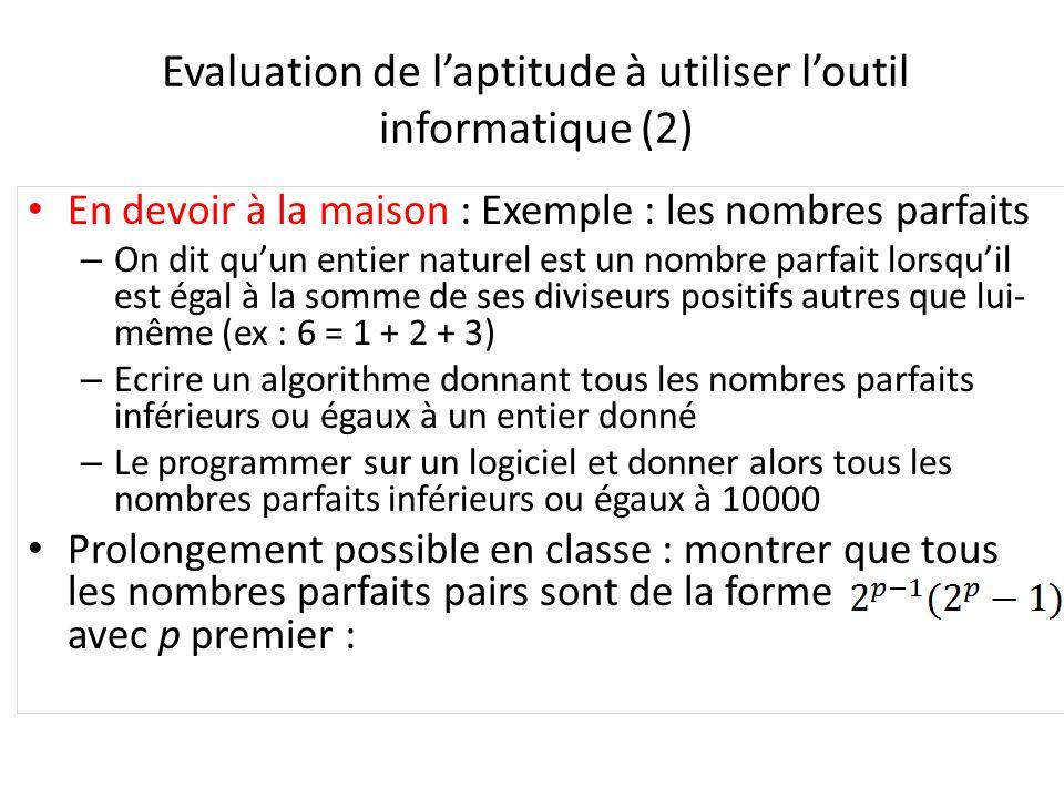 Evaluation de l'aptitude à utiliser l'outil informatique (2)