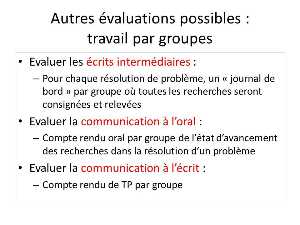 Autres évaluations possibles : travail par groupes