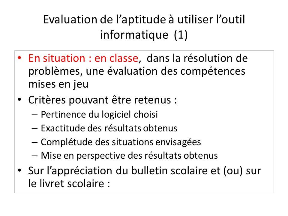 Evaluation de l'aptitude à utiliser l'outil informatique (1)