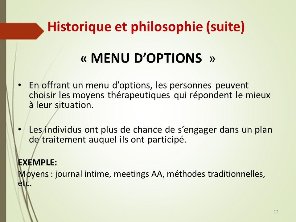 Historique et philosophie (suite)