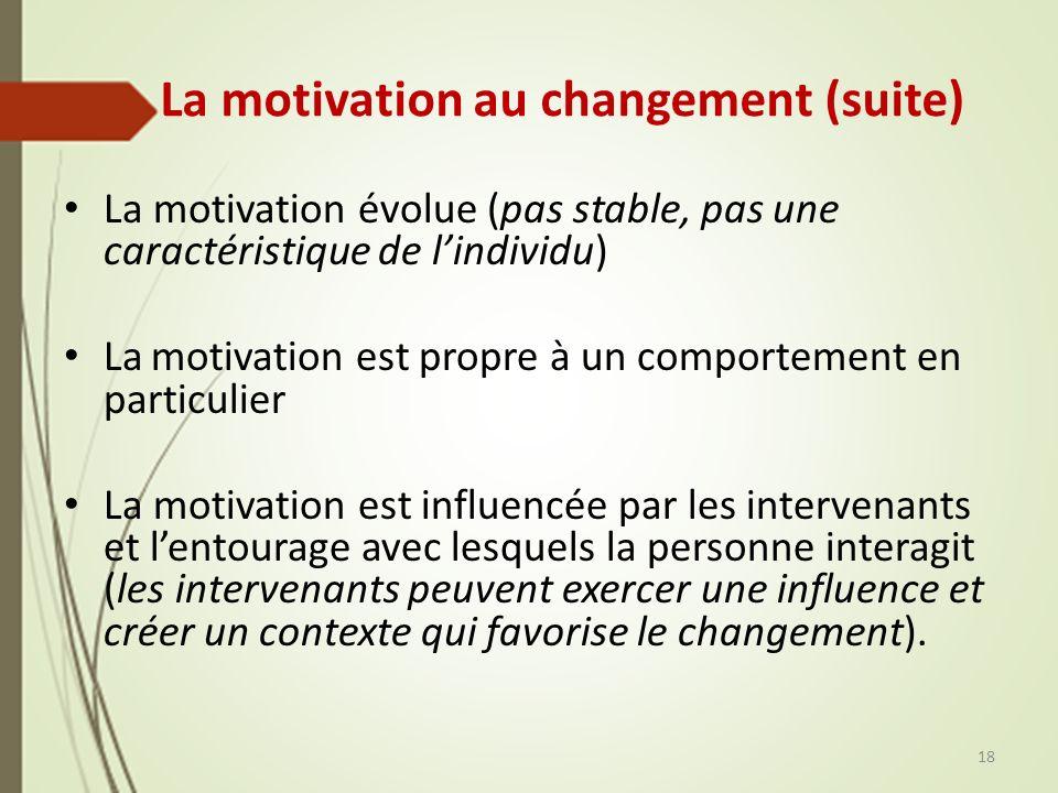 La motivation au changement (suite)