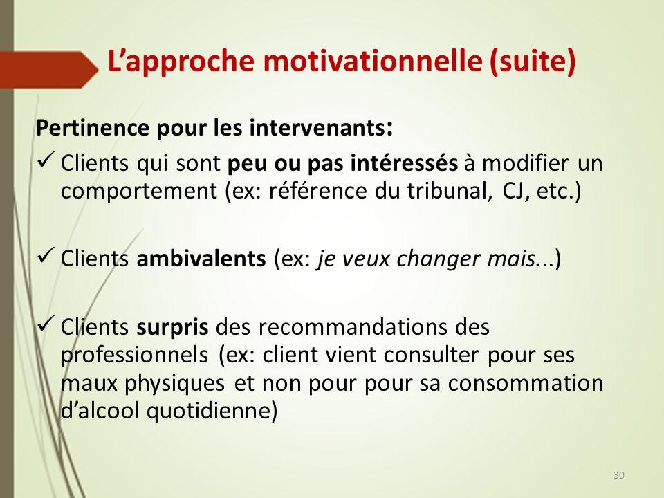 L'approche motivationnelle (suite)