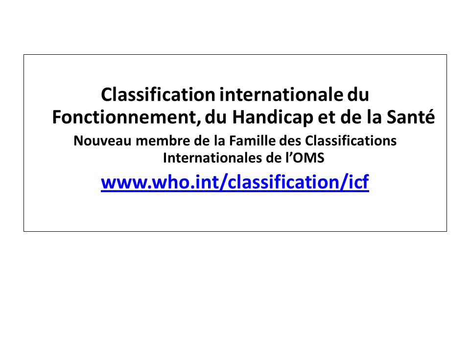 Classification internationale du Fonctionnement, du Handicap et de la Santé