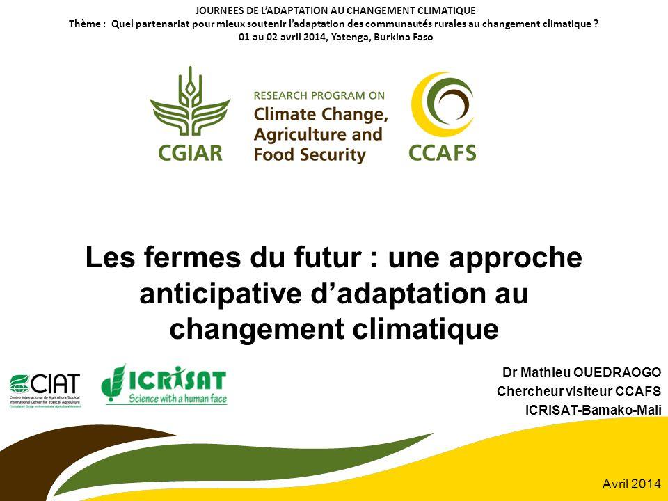 Dr Mathieu OUEDRAOGO Chercheur visiteur CCAFS ICRISAT-Bamako-Mali