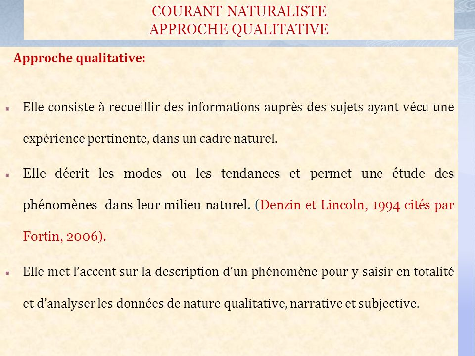 COURANT NATURALISTE APPROCHE QUALITATIVE