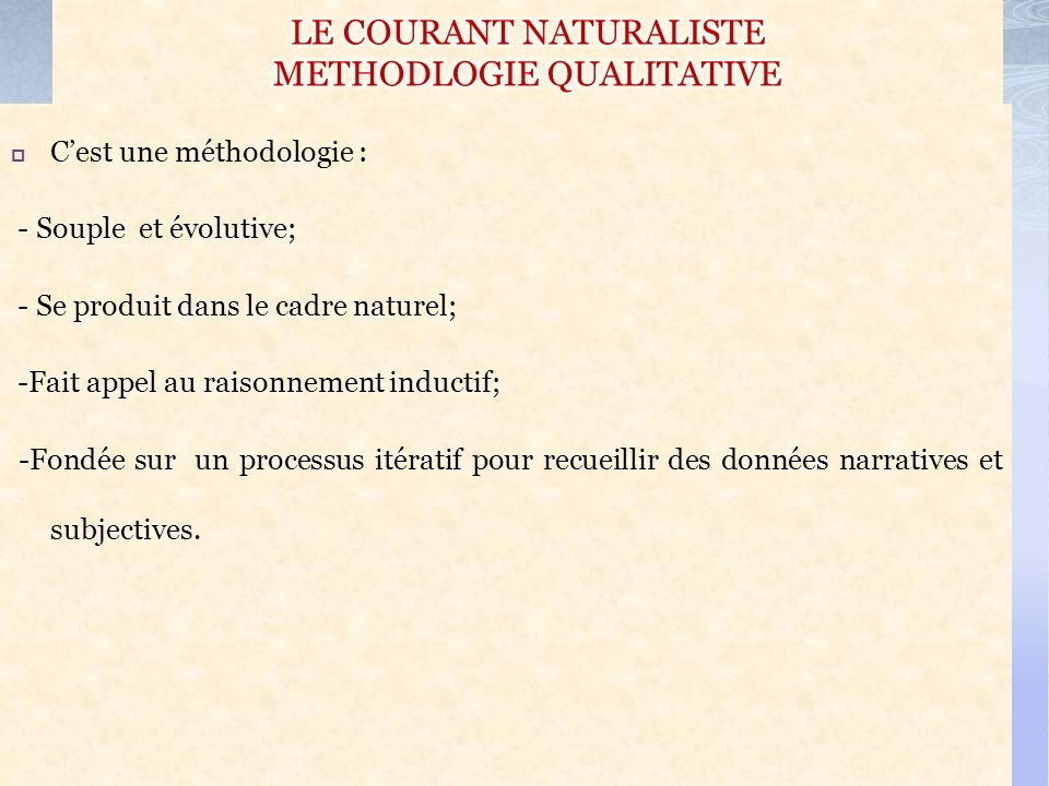 LE COURANT NATURALISTE METHODLOGIE QUALITATIVE