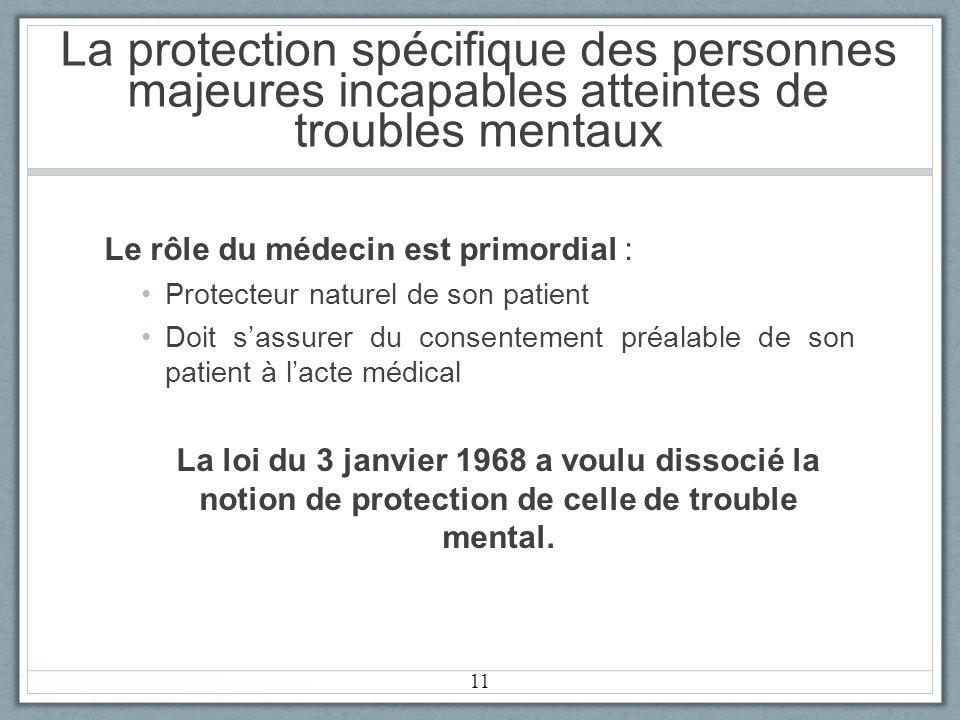 La protection spécifique des personnes majeures incapables atteintes de troubles mentaux