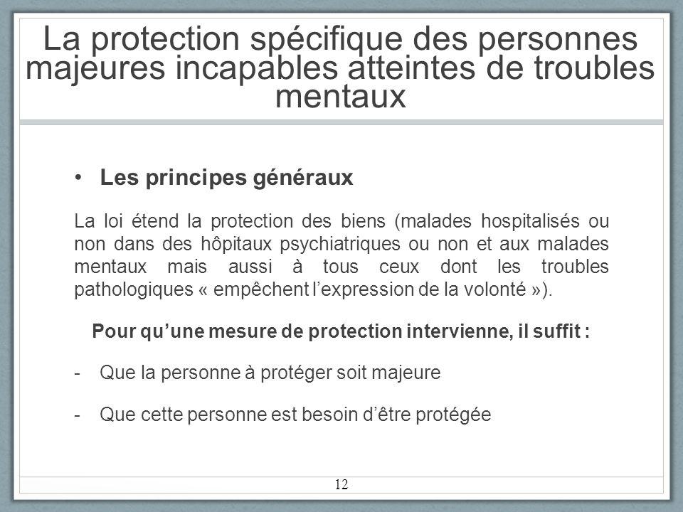 Pour qu'une mesure de protection intervienne, il suffit :
