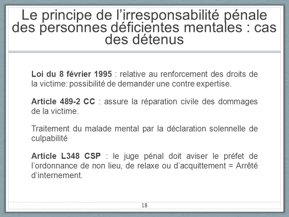 Le principe de l'irresponsabilité pénale des personnes déficientes mentales : cas des détenus