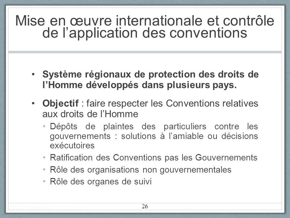 Mise en œuvre internationale et contrôle de l'application des conventions