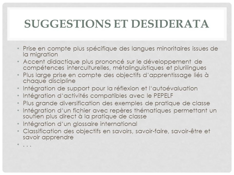 Suggestions et desiderata