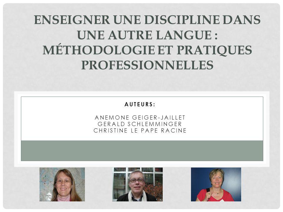 Enseigner une discipline dans une autre langue : méthodologie et pratiques professionnelles