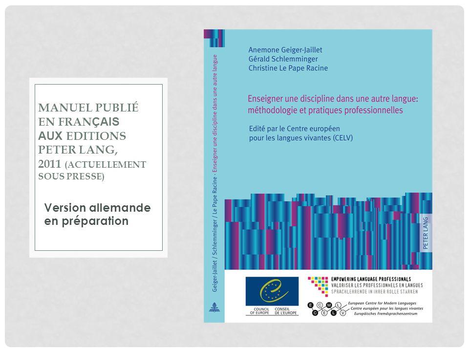 MANUEL publié en franÇais aux Editions Peter Lang, 2011 (actuellement sous presse)