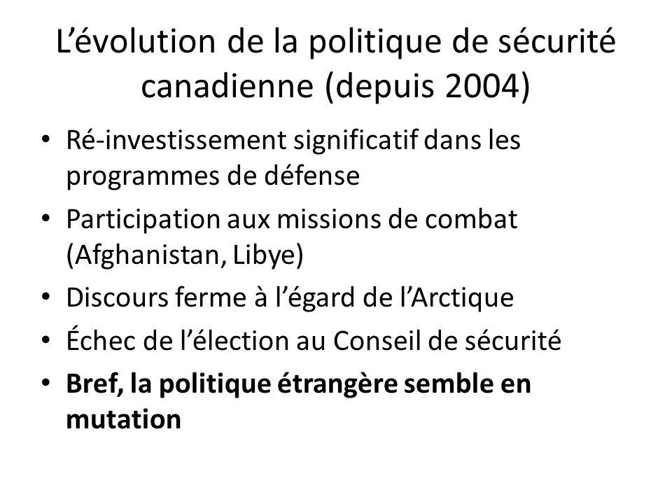 L'évolution de la politique de sécurité canadienne (depuis 2004)