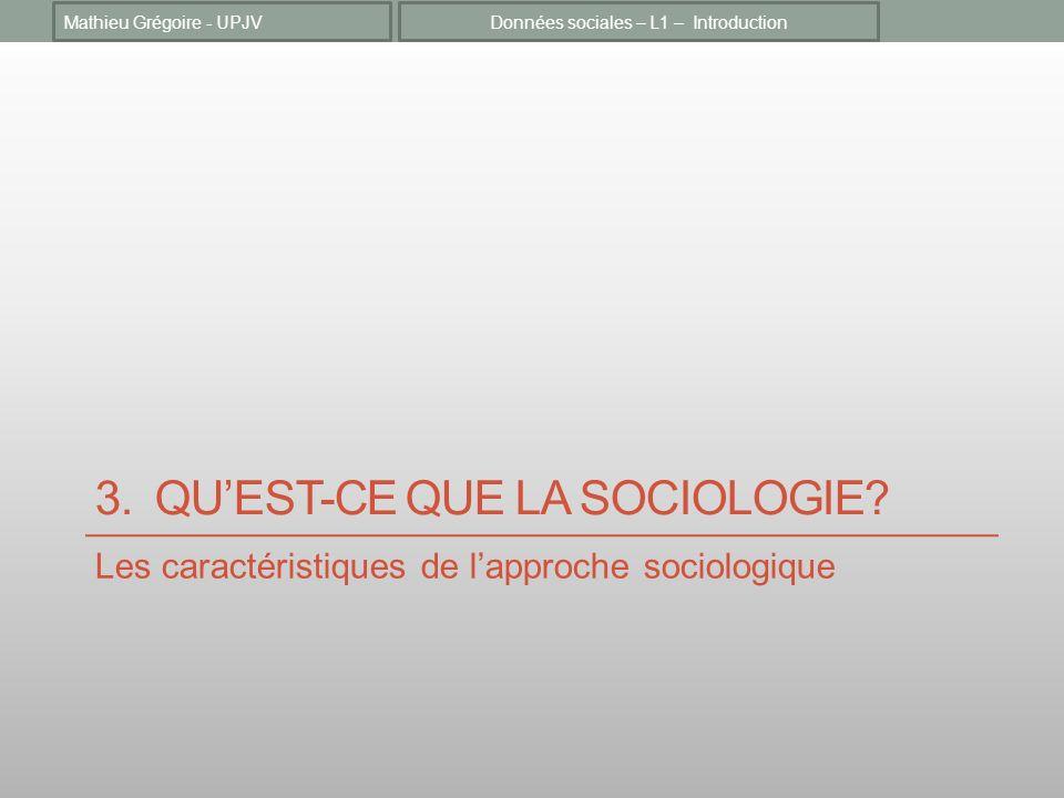 3. Qu'est-ce que la sociologie