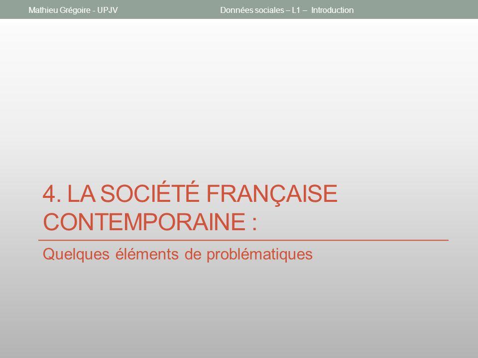 4. La société française contemporaine :