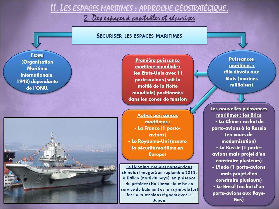II. Les espaces maritimes : approche géostratégique.
