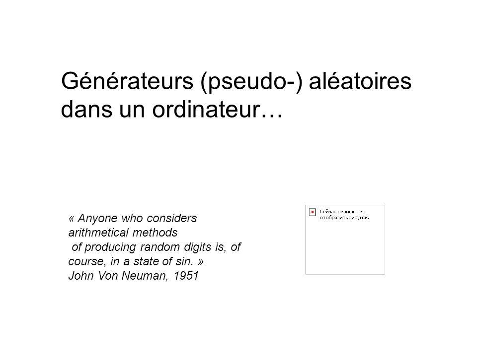 Générateurs (pseudo-) aléatoires dans un ordinateur…