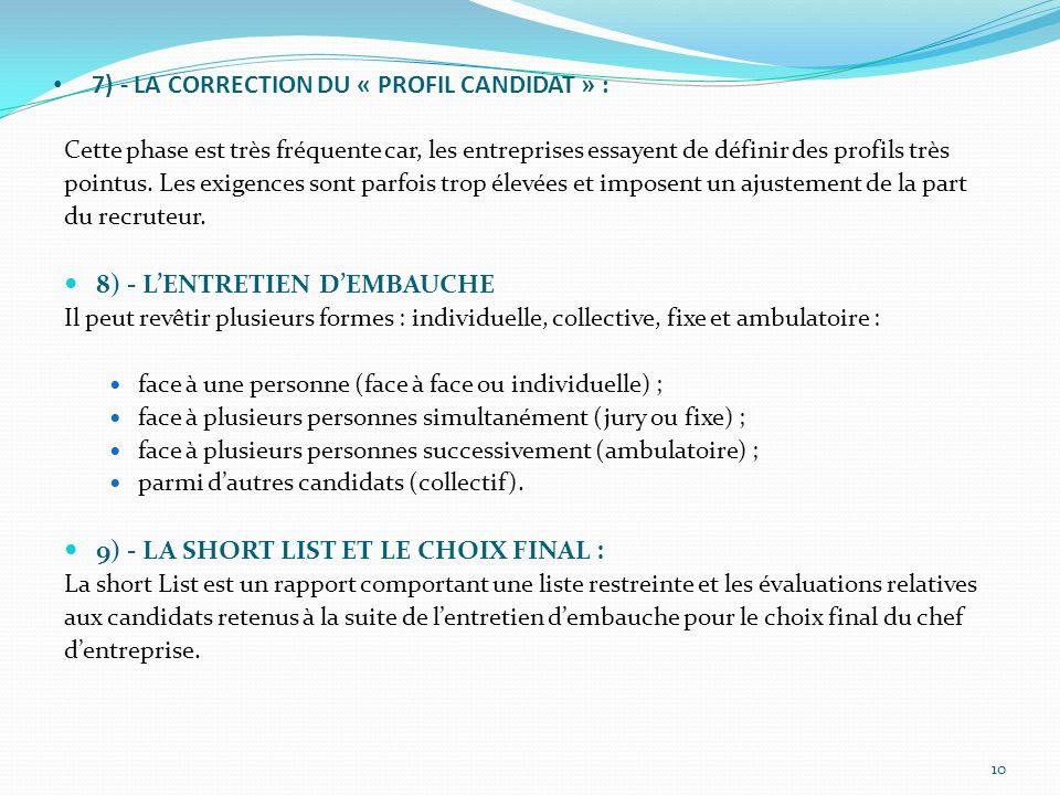 7) - LA CORRECTION DU « PROFIL CANDIDAT » :