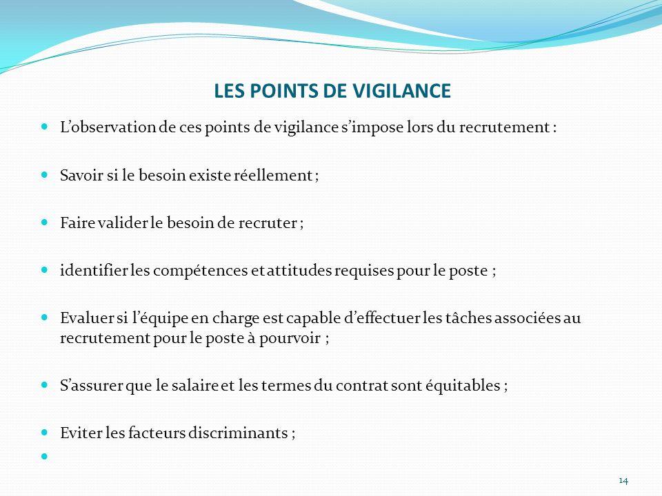 LES POINTS DE VIGILANCE