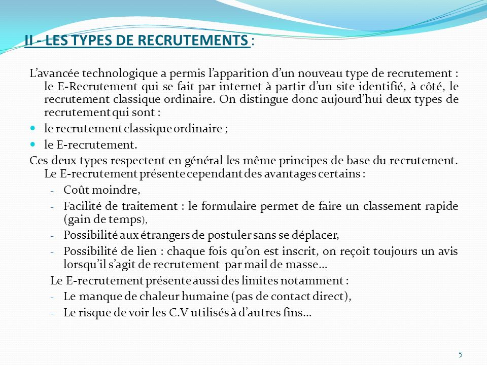 II - LES TYPES DE RECRUTEMENTS :