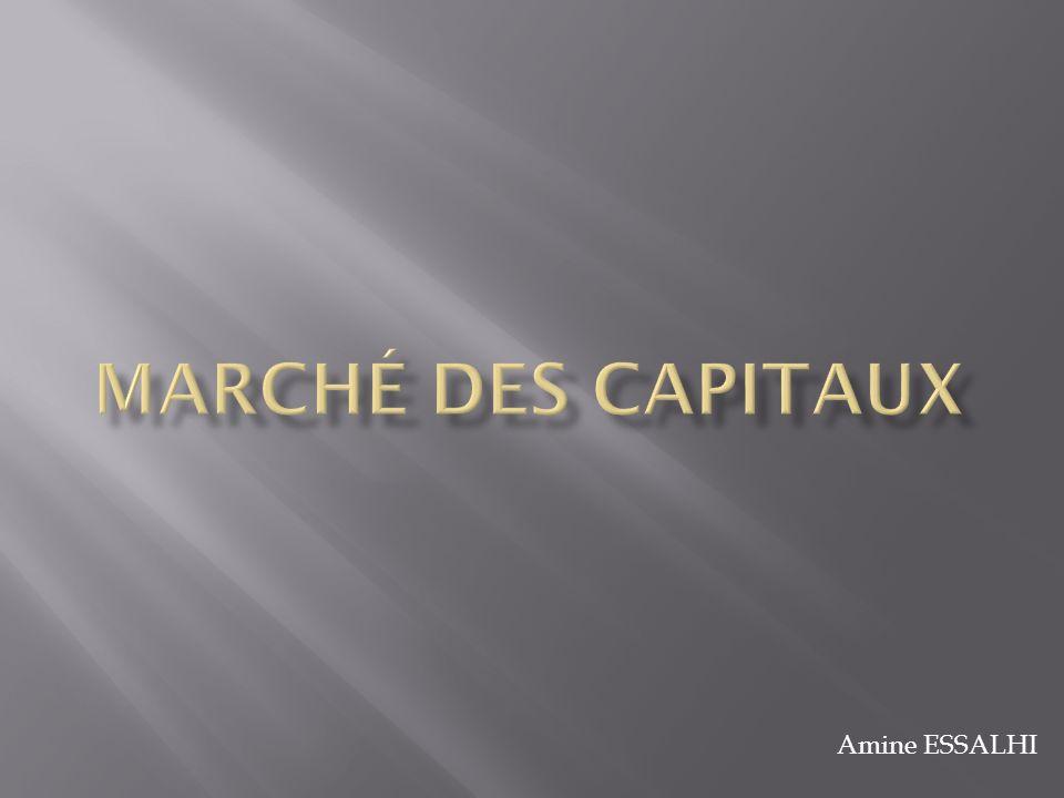 Marché des capitaux Amine ESSALHI