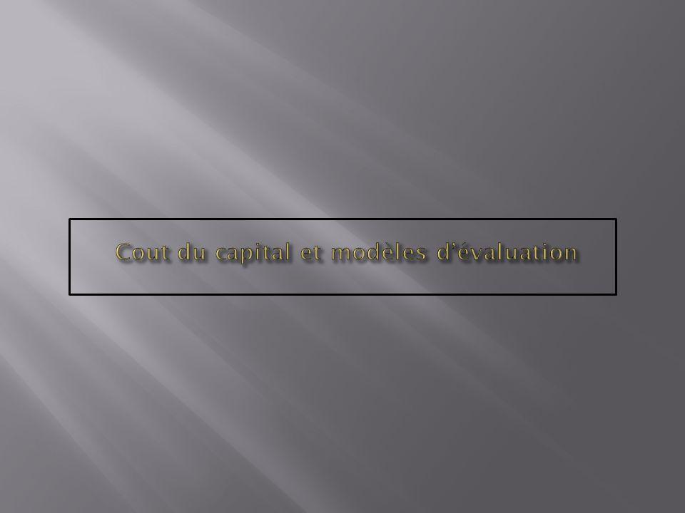 Cout du capital et modèles d'évaluation