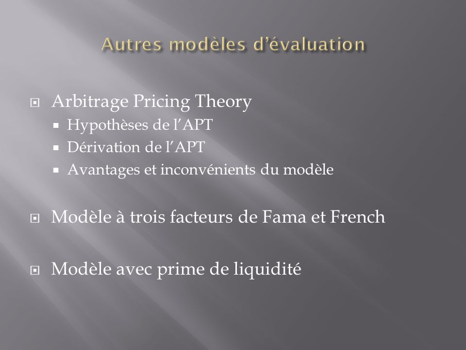 Autres modèles d'évaluation