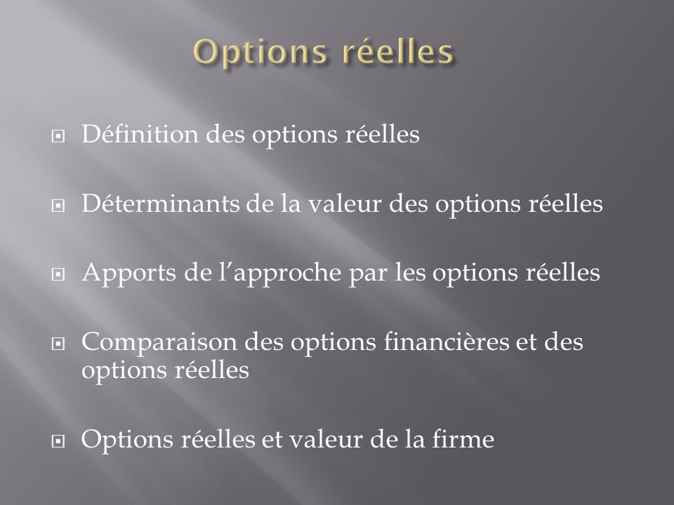 Options réelles Définition des options réelles