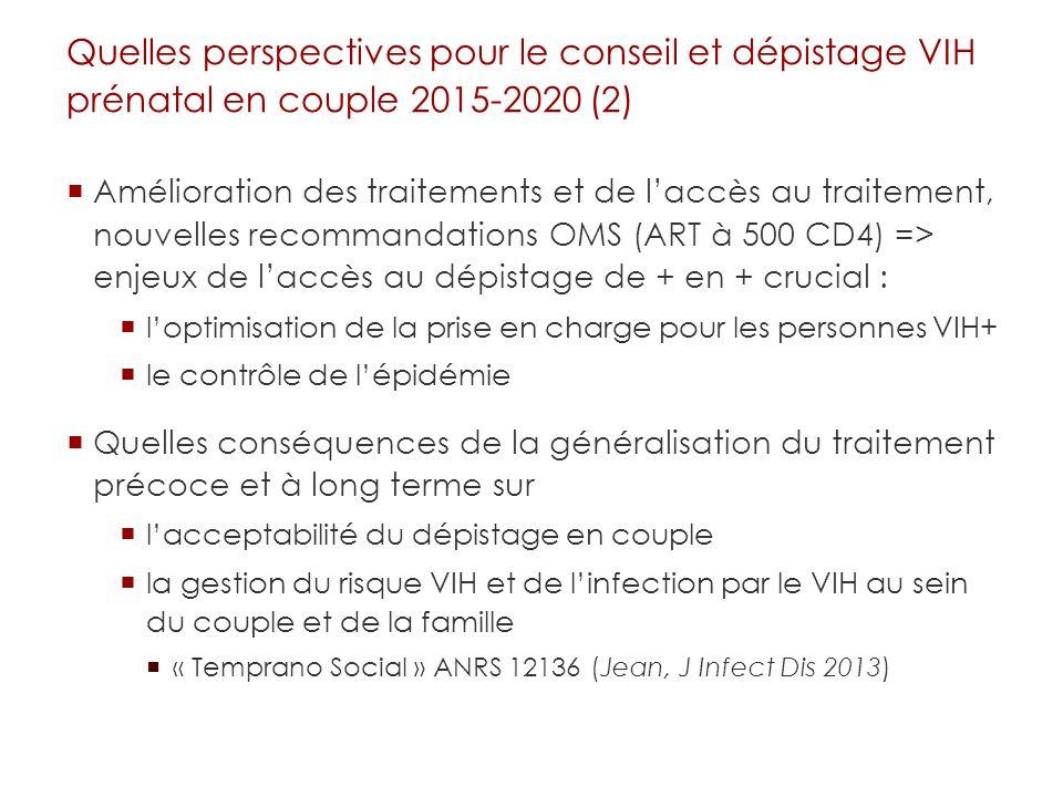 Quelles perspectives pour le conseil et dépistage VIH prénatal en couple 2015-2020 (2)