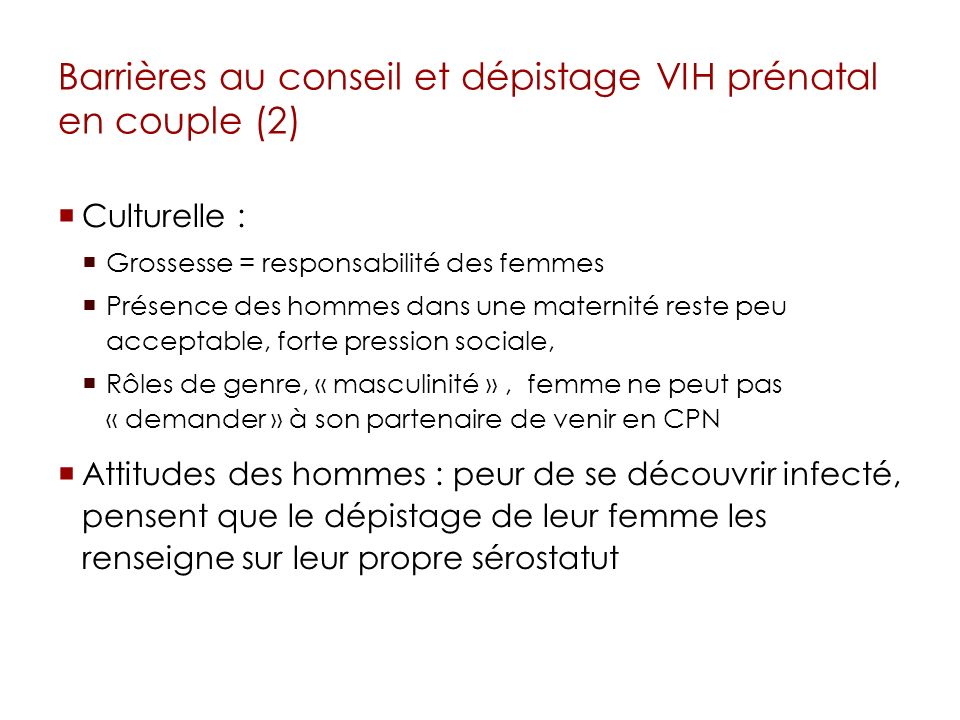 Barrières au conseil et dépistage VIH prénatal en couple (2)