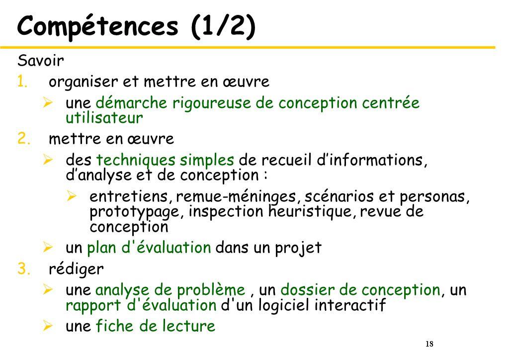 Compétences (1/2) Savoir organiser et mettre en œuvre