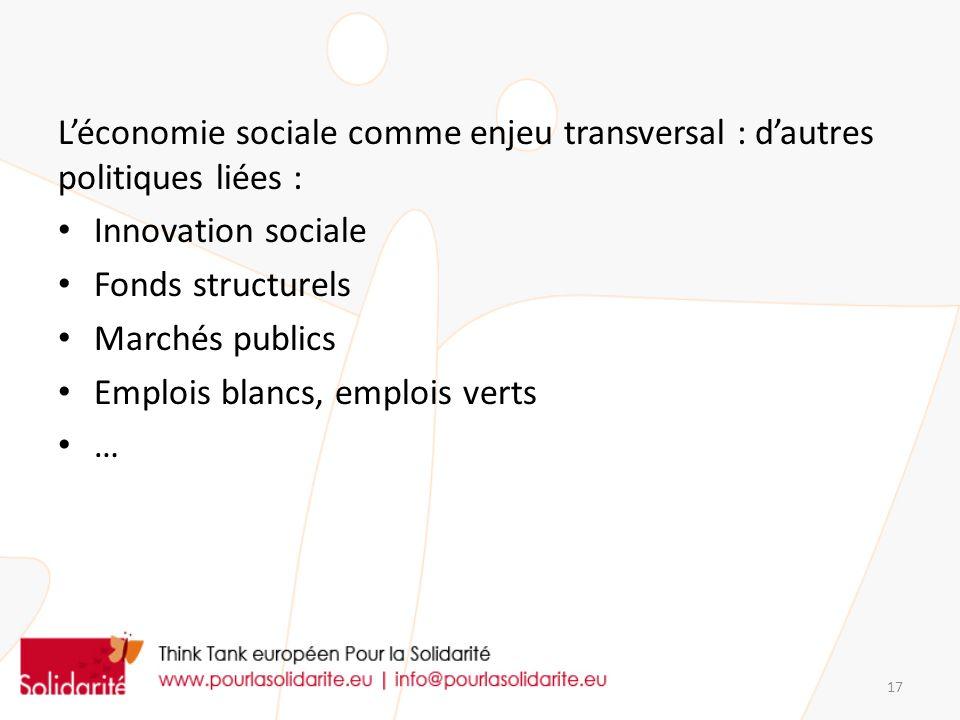 L'économie sociale comme enjeu transversal : d'autres politiques liées :