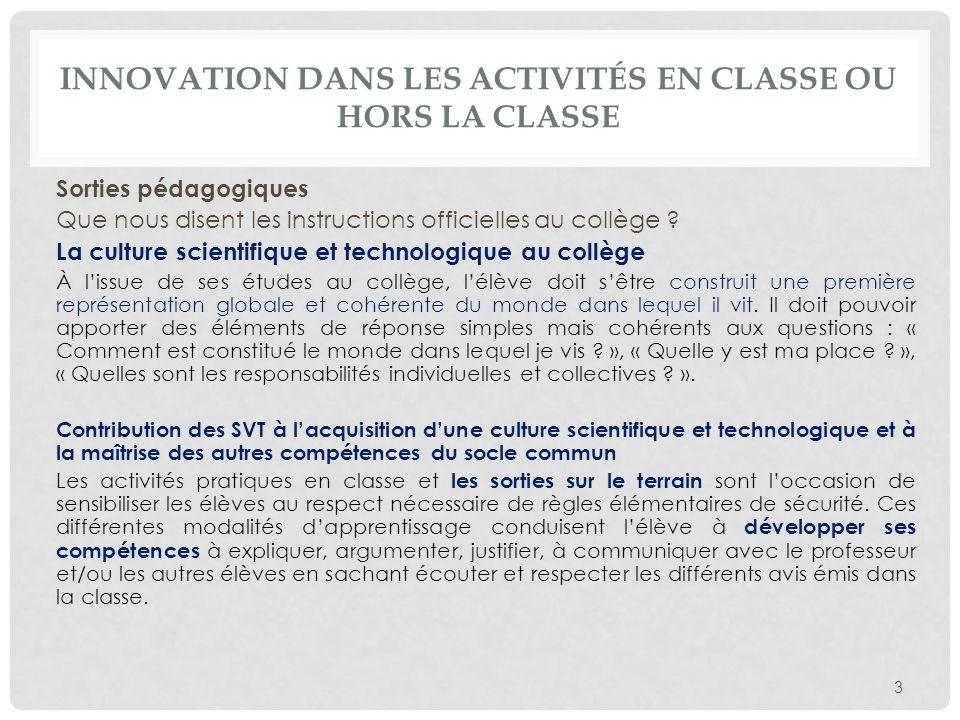 Innovation dans les activités en classe ou hors la classe
