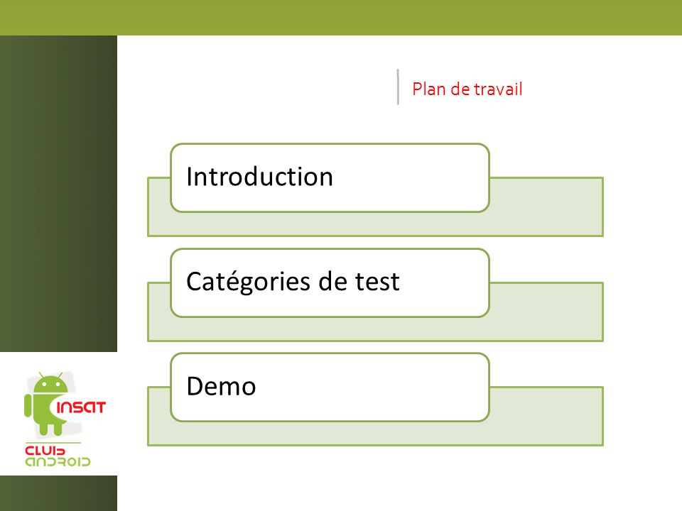 Plan de travail Introduction Catégories de test Demo