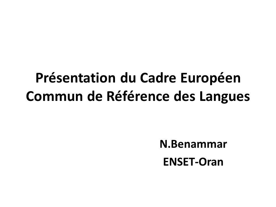 Présentation du Cadre Européen Commun de Référence des Langues