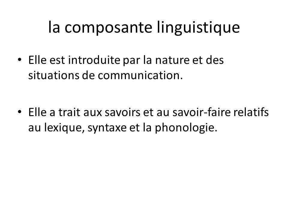la composante linguistique