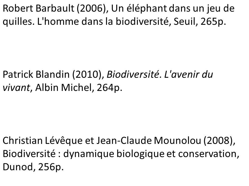 Robert Barbault (2006), Un éléphant dans un jeu de quilles