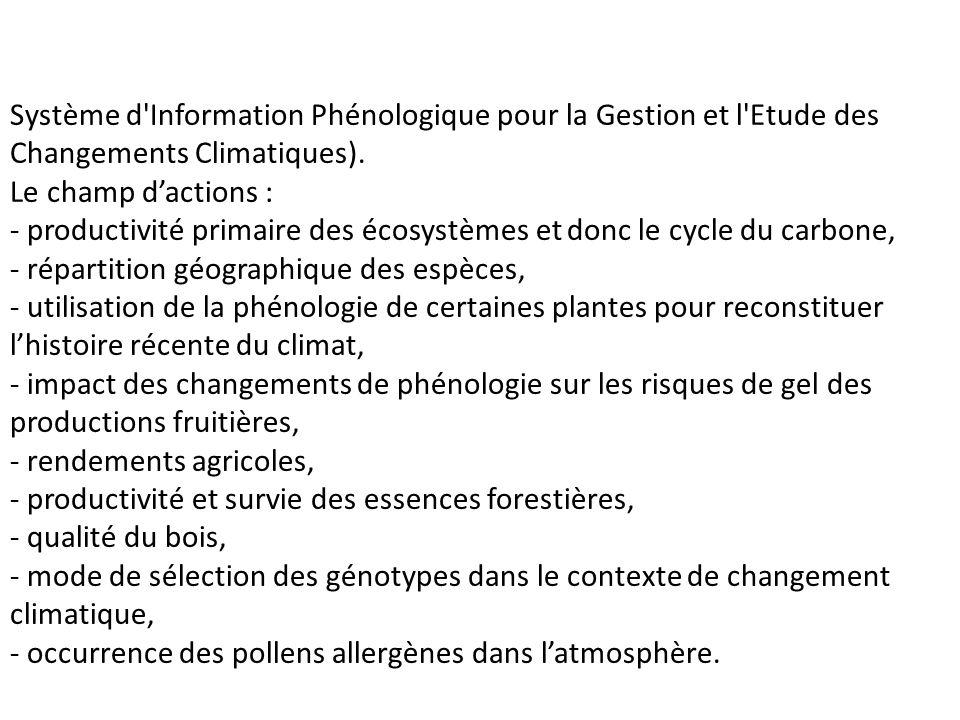 Système d Information Phénologique pour la Gestion et l Etude des Changements Climatiques).