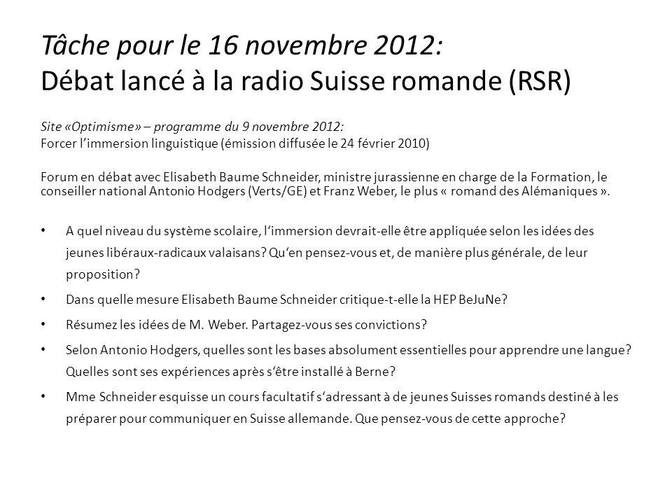 Tâche pour le 16 novembre 2012: Débat lancé à la radio Suisse romande (RSR)