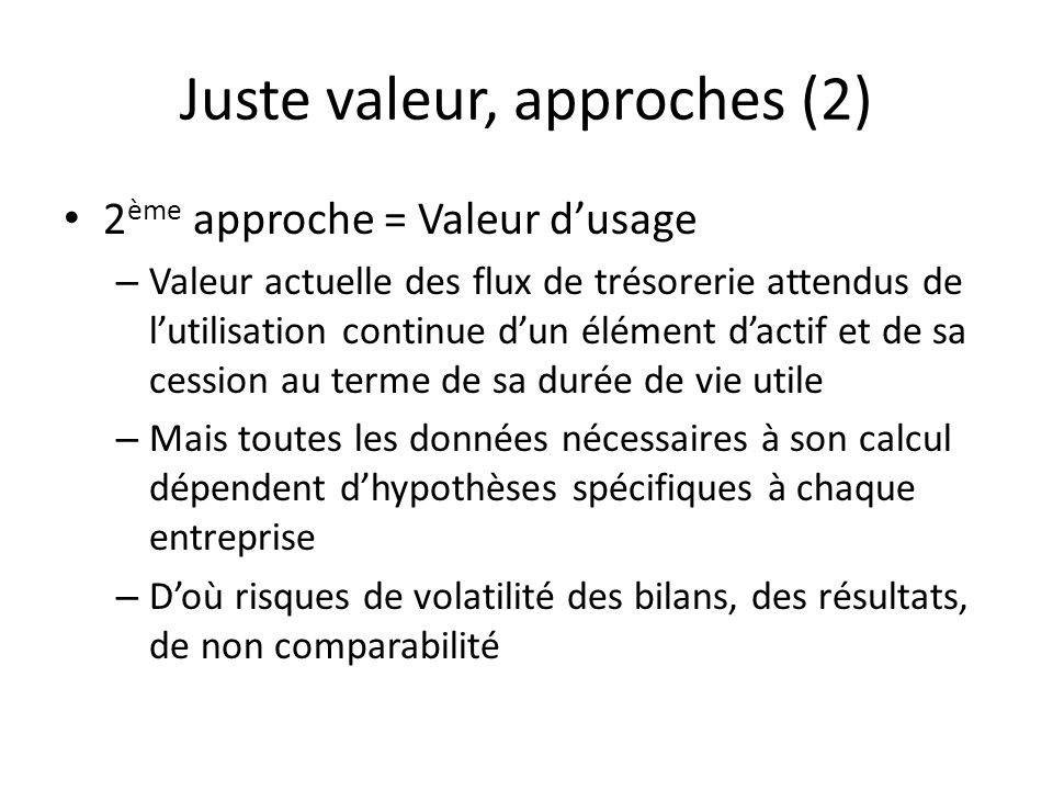 Juste valeur, approches (2)