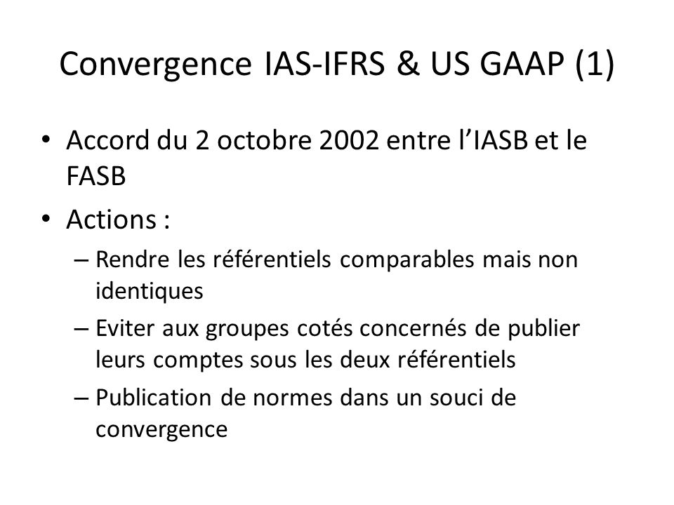 Convergence IAS-IFRS & US GAAP (1)