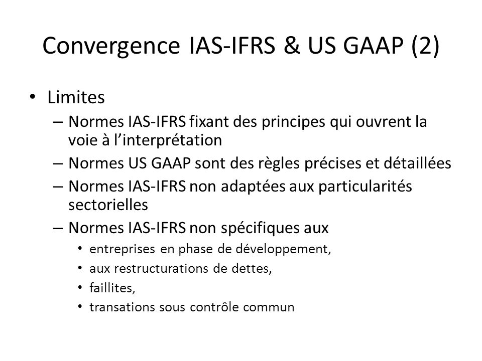 Convergence IAS-IFRS & US GAAP (2)