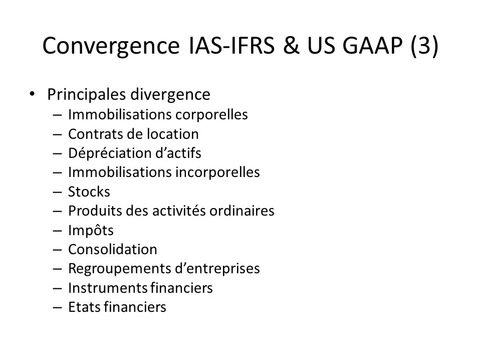 Convergence IAS-IFRS & US GAAP (3)