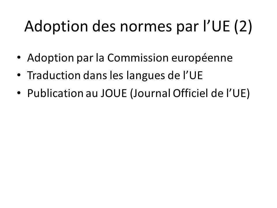 Adoption des normes par l'UE (2)