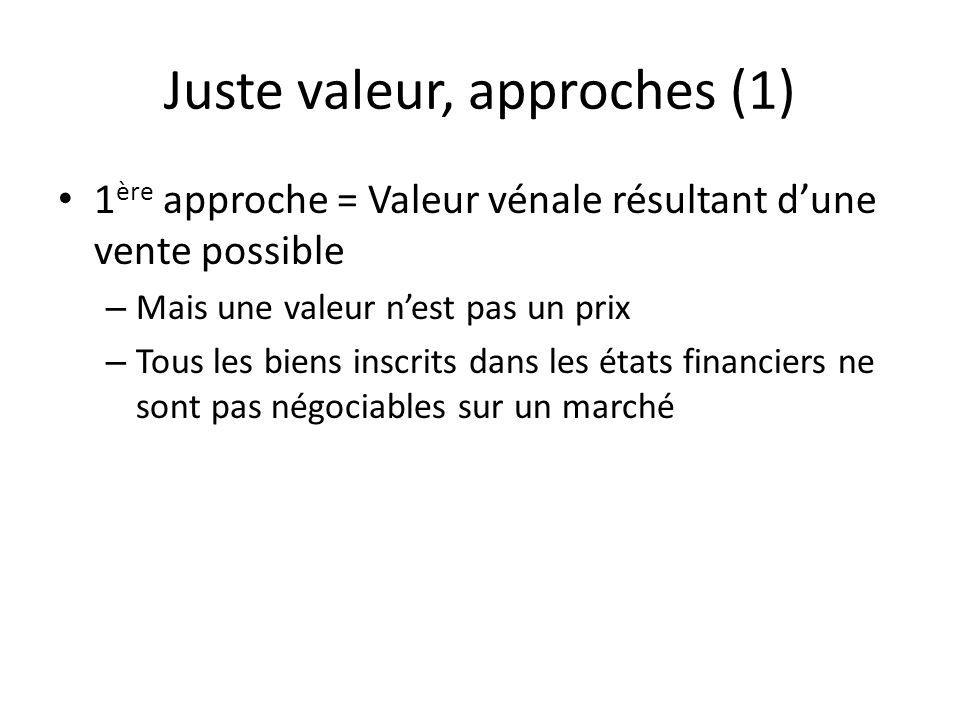 Juste valeur, approches (1)