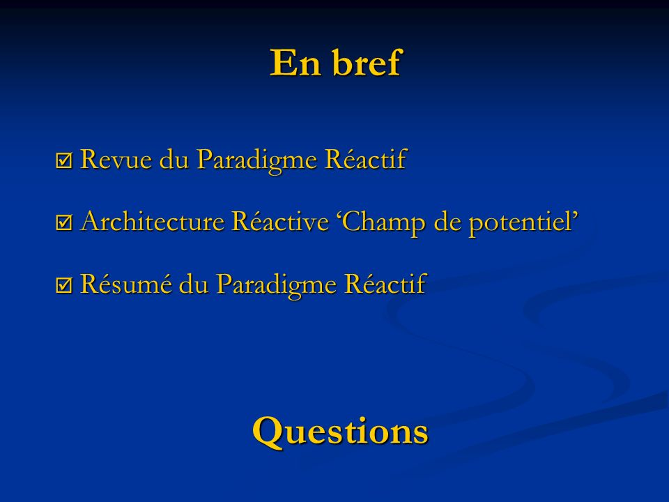 En bref Questions Revue du Paradigme Réactif